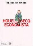 Houellebecq Economista  - Libro
