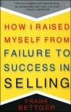 How I Raised Myself from Failure to Success in Selling — Libro