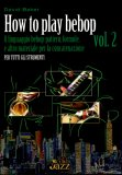 How to Play Bebop Vol. 2  - Libro