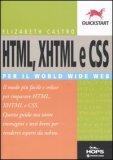HTML, XHTML e CSS per il World Wide Web — Libro