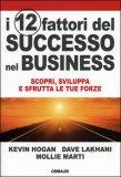 I 12 Fattori del Successo nel Business — Libro