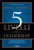 I 5 Livelli della Leadership - Libro