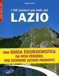 I 50 Sentieri più Belli del Lazio  - Libro
