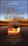 I 60 Secondi che ti Cambiano la Vita — Libro