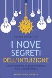 I 9 Segreti dell'Intuizione - Libro