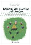 I Bambini del Giardino dell'Amore — Libro
