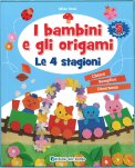 I Bambini e gli Origami - Le 4 Stagioni - Libro