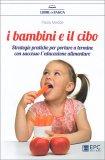 I Bambini e il Cibo - Libro