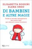 Di Bambini e Altre Magie - Libro