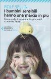 I Bambini Sensibili hanno una Marcia in Più - Libro