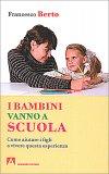 I Bambini Vanno a Scuola - Libro