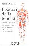 I Batteri della Felicità - Libro