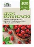 I Buoni Frutti Selvatici - Libro