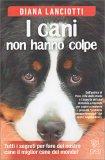 I Cani Non Hanno Colpe