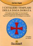 I Cavalieri Templari della Daga Dorata  - Libro