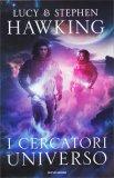 I Cercatori dell'Universo - Libro