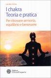I Chakra - Teoria e Pratica - Libro