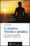I Chakra Teoria e Pratica