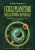 I Cicli Planetari nella Storia Mondiale