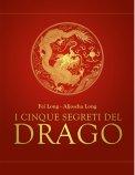 I Cinque Segreti del Drago  - Libro