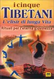 I Cinque Tibetani. L'Elisir di Lunga Vita — Libro