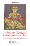 I Cinque Tibetani, Fonte di Giovinezza e Salute — Libro