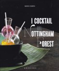 I Cocktail del Nottingham Forest  - Libro