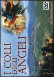 I Colli degli Angeli  — DVD
