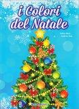 I Colori del Natale - Libro  + Cd