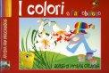 I Colori e L'Arcobaleno - Corso di Pittura Creativa  - Libro