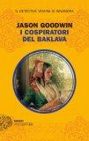 I Cospiratori del Baklava  - Libro