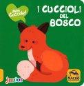 I Cuccioli del Bosco - Libro