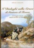 I Dialoghi sulla Croce di Gastone di Rouen