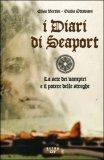 I Diari di Seaport — Libro