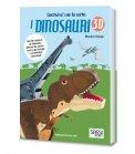 I Dinosauri 3D - Libro