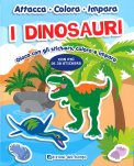 I Dinosauri - Attacca, Colora, Impara - Libro