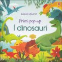 I Dinosauri - Primi Pop-Up - Libro