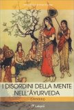 I Disordini della Mente nell'Ayurveda - Libro