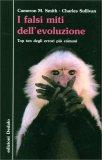 I Falsi Miti dell'Evoluzione - Libro