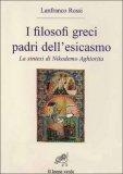 I Filosofi Greci Padri dell'Esicasmo - Libro