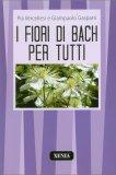 I Fiori di Bach per Tutti  - Libro