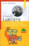 I Fratelli Lumière - Libro