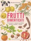 I Frutti Dimenticati - Libro