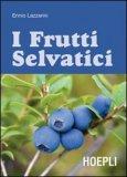 I Frutti Selvatici  - Libro