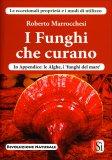 I Funghi che Curano - Libro