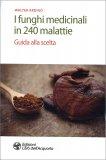 I Funghi Medicinali in 240 Malattie — Libro