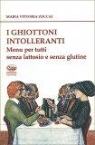 I Ghiottoni Intolleranti - Libro