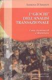 I Giochi dell'Analisi Transazionale — Libro