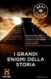 I Grandi Enigmi della Storia  - Libro