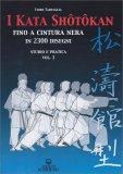 I Kata Shotokan fino alla Cintura Nera - Vol.1 - Libro